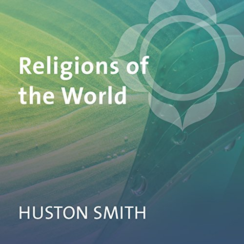 Religions of the World Audiobook By Huston Smith cover art