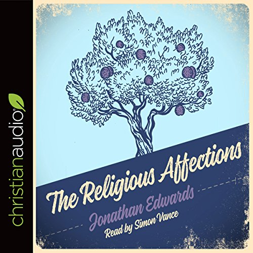 Religious Affections Audiobook By Jonathan Edwards cover art
