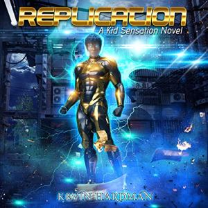 Replication Audiobook By Kevin Hardman cover art