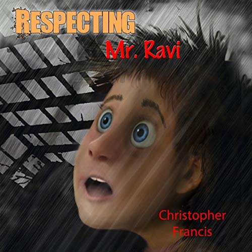 Respecting Mr. Ravi Audiobook By Christopher Francis cover art