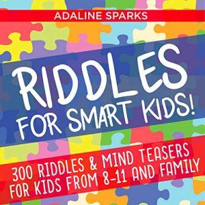 Riddles for Smart Kids! Audiobook By Adaline Sparks cover art