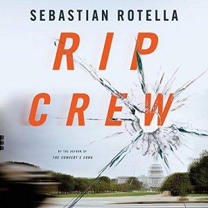 Rip Crew Audiobook By Sebastian Rotella cover art