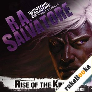 Rise of the King Audiobook By R. A. Salvatore cover art