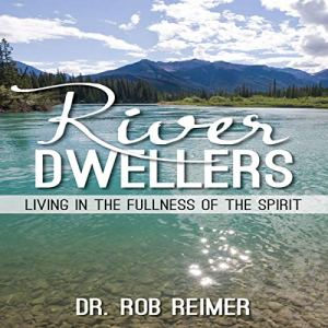 River Dwellers Audiobook By Rob Reimer cover art