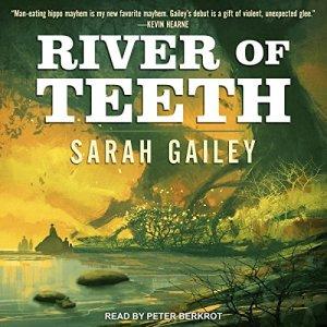 River of Teeth Audiobook By Sarah Gailey cover art