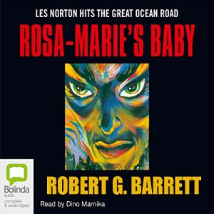 Rosa-Marie's Baby Audiobook By Robert G Barrett cover art