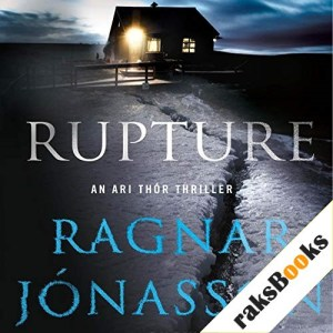 Rupture Audiobook By Ragnar Jonasson, Quentin Bates - translator cover art