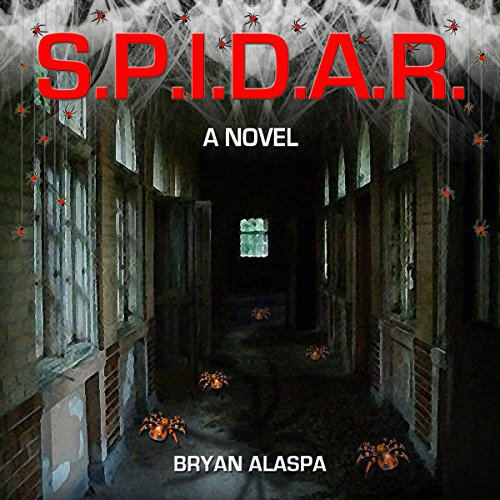 S.P.I.D.A.R. Audiobook By Bryan Alaspa cover art