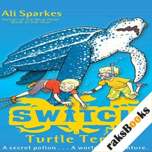 S.W.I.T.C.H.: Turtle Terror Audiobook By Ali Sparkes cover art