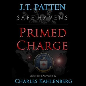 Safe Havens: Primed Charge Audiobook By J.T. Patten cover art