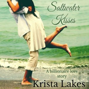 Saltwater Kisses Audiobook By Krista Lakes cover art