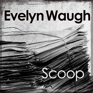 Scoop Audiobook By Evelyn Waugh cover art
