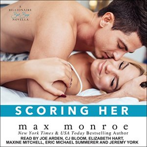 Scoring Her Audiobook By Max Monroe cover art