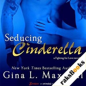 Seducing Cinderella Audiobook By Gina L. Maxwell cover art