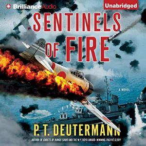 Sentinels of Fire Audiobook By P. T. Deutermann cover art