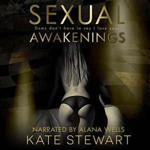 Sexual Awakenings: The Complete Set Audiobook By Kate Stewart cover art