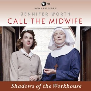 Shadows of the Workhouse Audiobook By Jennifer Worth cover art
