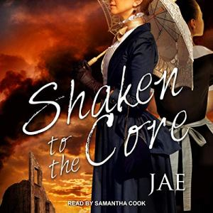 Shaken to the Core Audiobook By Jae cover art