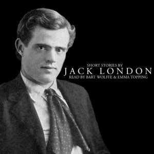 Short Stories by Jack London Audiobook By Jack London cover art