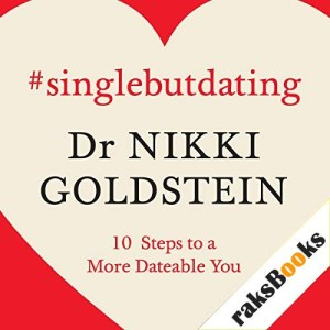 Single but Dating Audiobook By Dr. Nikki Goldstein cover art