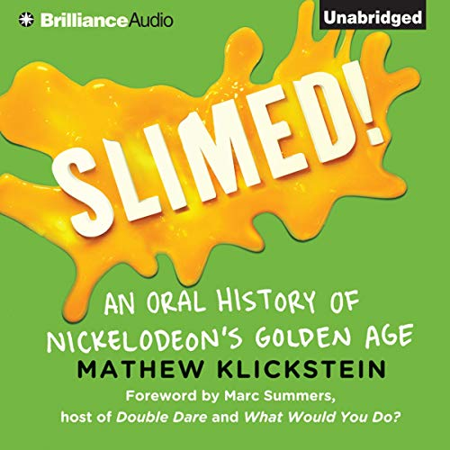 Slimed! Audiobook By Mathew Klickstein cover art
