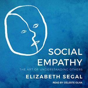 Social Empathy Audiobook By Elizabeth Segal cover art