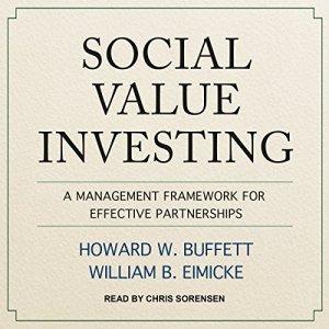 Social Value Investing Audiobook By Howard W. Buffett, William B. Eimicke cover art
