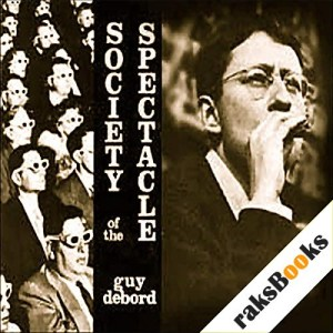 Society of the Spectacle Audiobook By Guy Debord cover art