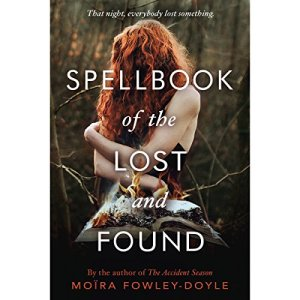 Spellbook of the Lost and Found Audiobook By Moïra Fowley-Doyle cover art