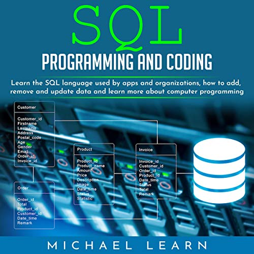 SQL Programming and Coding Audiobook By Michael Learn cover art