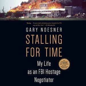 Stalling for Time Audiobook By Gary Noesner cover art