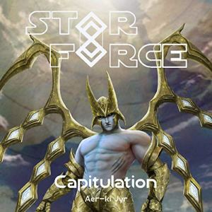 Star Force: Capitulation Audiobook By Aer-ki Jyr cover art