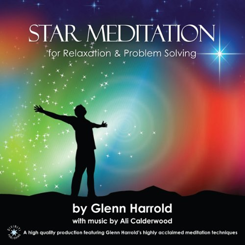 Star Meditation for Relaxation and Problem Solving Audiobook By Glenn Harrold FBSCH Dip C.H. cover art