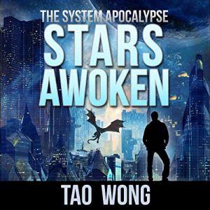 Stars Awoken (A LitRPG Apocalypse) Audiobook By Tao Wong cover art