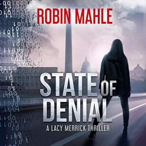 State of Denial Audiobook By Robin Mahle cover art