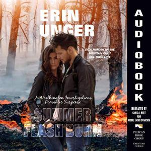 Summer Flash Burn Audiobook By Erin Unger cover art