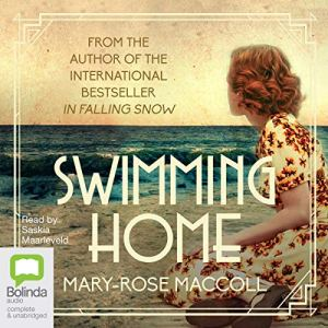 Swimming Home Audiobook By Mary-Rose MacColl cover art