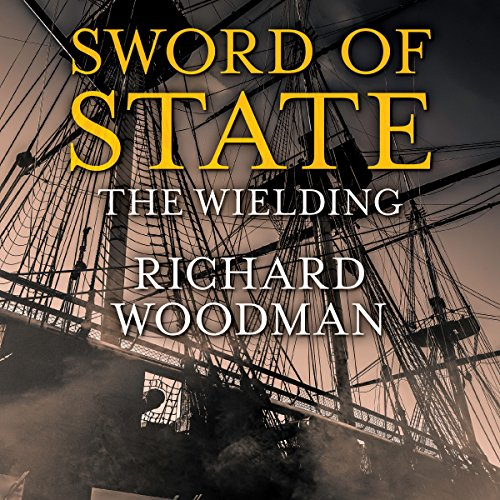 Sword of State: The Wielding Audiobook By Richard Woodman cover art