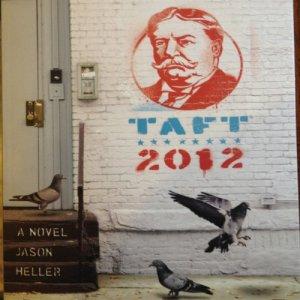 Taft 2012 Audiobook By Jason Heller cover art