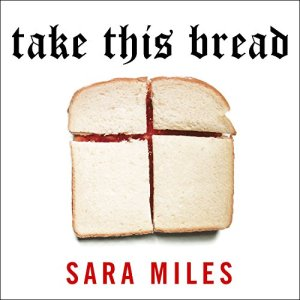 Take This Bread Audiobook By Sara Miles cover art