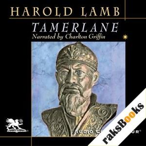 Tamerlane Audiobook By Harold Lamb cover art
