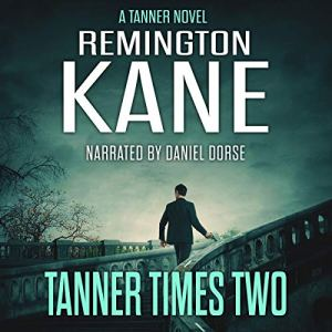 Tanner Times Two Audiobook By Remington Kane cover art