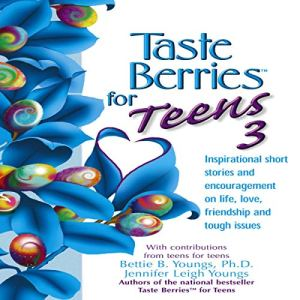 Taste Berries for Teens #3 Audiobook By Jennifer Youngs, Bettie B. Youngs cover art