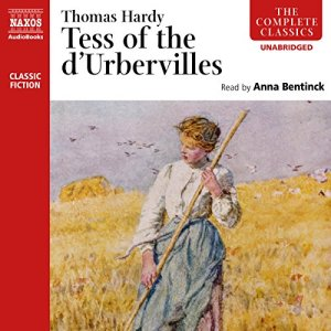 Tess of the d'Urbervilles (Naxos) Audiobook By Thomas Hardy cover art