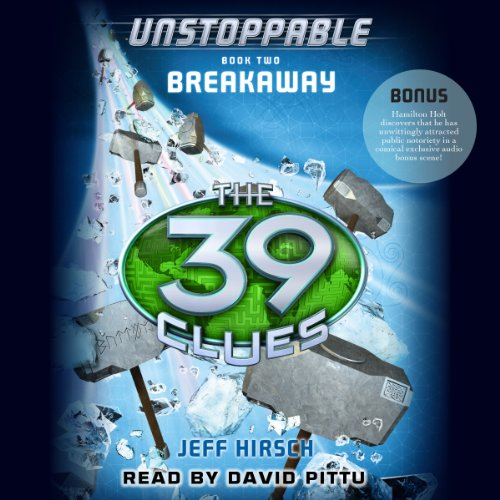 The 39 Clues: Unstoppable, Book 2 Audiobook By Jeff Hirsch cover art