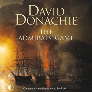 The Admirals' Game Audiobook By David Donachie cover art