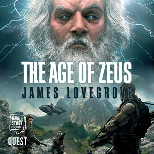 The Age of Zeus Audiobook By James Lovegrove cover art