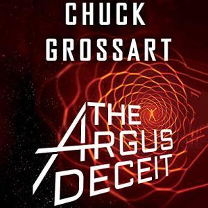 The Argus Deceit Audiobook By Chuck Grossart cover art