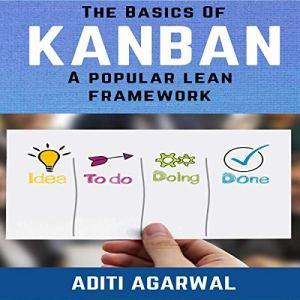 The Basics of Kanban Audiobook By Aditi Agarwal cover art