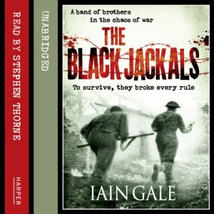 The Black Jackals Audiobook By Iain Gale cover art